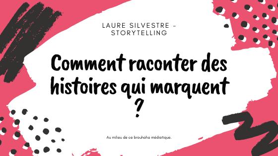 storytelling-comment-ecrire-des-histoires-qui-marquent